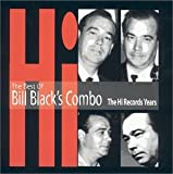 Skivomslag för Best of Bill Black's Combo - The Hi Records Years