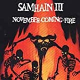 Samhain III - November-Coming-Fire