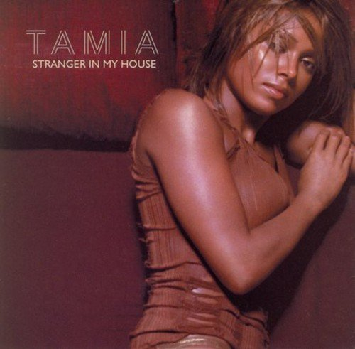 Tamia - Stranger in My House - Zortam Music