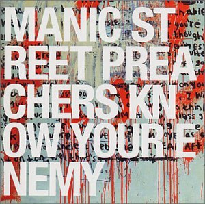 Manic Street Preachers - Know Your Enemy - Zortam Music