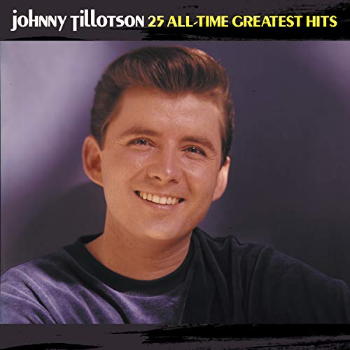 Johnny Tillotson - 25 All-Time Greatest Hits