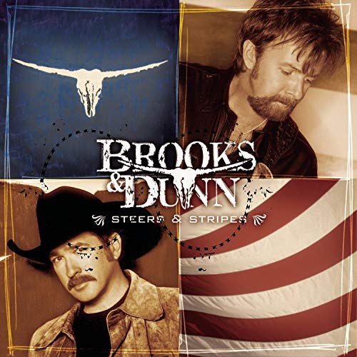 BROOKS & DUNN - Steers & Stripes - Zortam Music