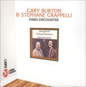 Gary Burton and Stephane Grappelli: Paris Encounter