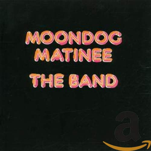 CD-Cover: The Band - Moondog Matinee