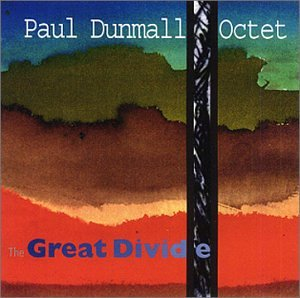 Paul Dunmall Octet: Great Divide