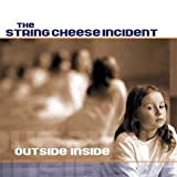 Outside Inside/String Cheese Incident