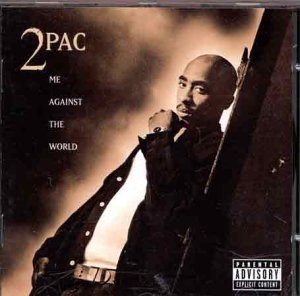2pac - Me against the world (CD1) - Zortam Music