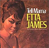 Tell Mama: The Complete Muscle Shoals Sessions (1968) (Album) by Etta James