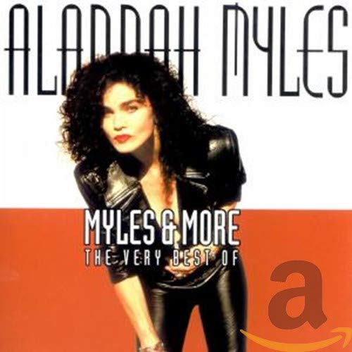 Alannah Myles - Myles & More-the Very Best O - Zortam Music
