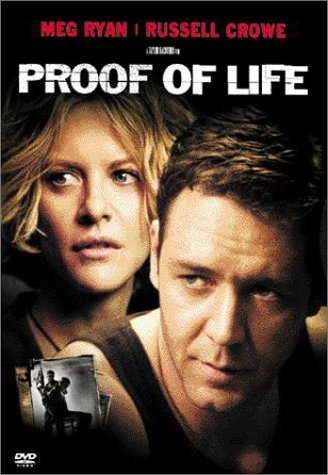 Proof of Life starring Russell Crowe and Meg Ryan