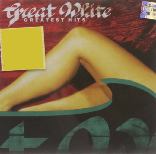 Great White - Greatest Hits Of The 80