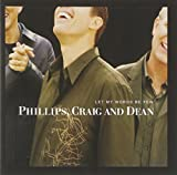Let My Words Be Few - Phillips Craig and Dean