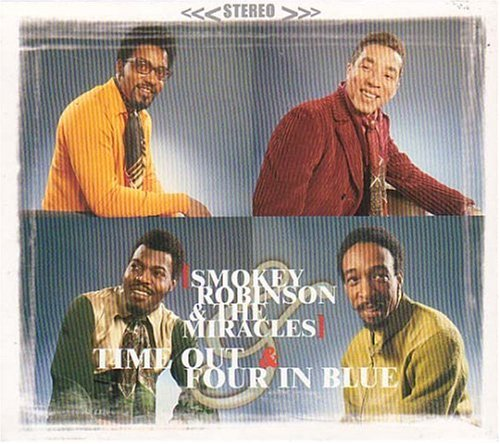Time out for Smokey Robinson & the Miracles/Four in Blue