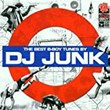 The Best B-Boy Tunes by DJ Junk
