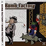 Album cover for Bomb Factory