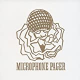 Microphone Pager/マイクロフォン・ペイジャー