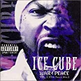 Ice Cube - War & Peace, Vol. 2 (The Peace Disc )