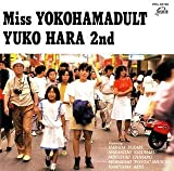 2nd〜Miss YOKOHAMADULT