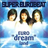 Carátula de SUPER EUROBEAT presents EURO dream land