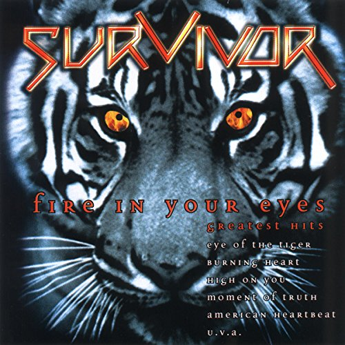 Survivor - Fire in Your Eyes - Greatest Hits - Zortam Music