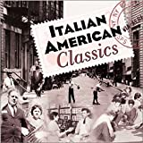 Album cover for Italian American Classics