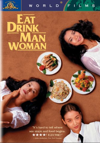 Eat, Drink, Man and Woman