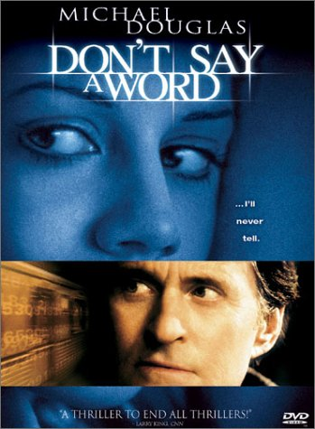 Don't Say a Word / Не говори ни слова (2001)