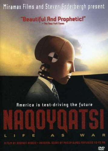 Naqoyqatsi: Life as War / Накойкаци (2002)