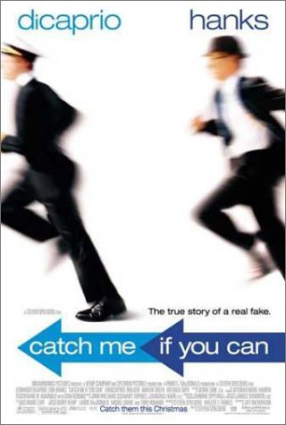 Catch Me If You Can / ������ ����, ���� ������� (2002)