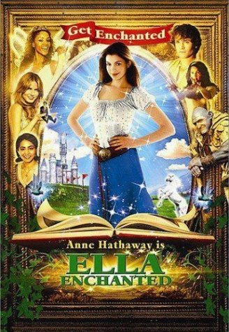 Ella Enchanted / Заколдованная Элла (2004)