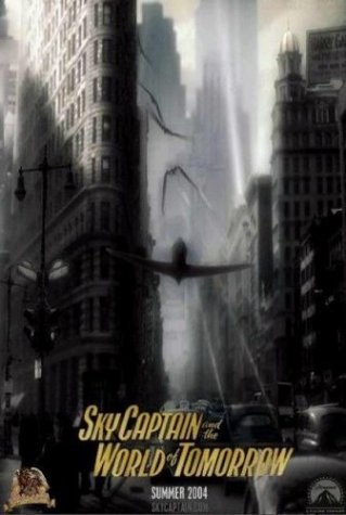 �������� ������� � ��� �������� / Sky Captain and the World of Tomorrow (2004)