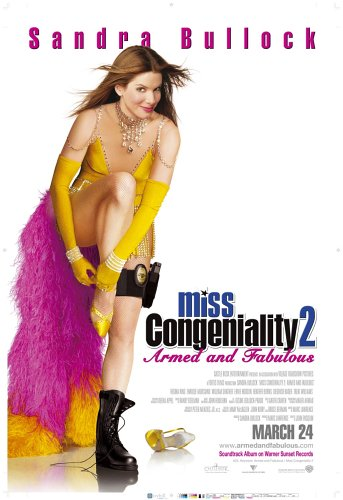 Miss Congeniality 2: Armed and Fabulous / ���� ��������������� 2: ��������� � ������ (2005)