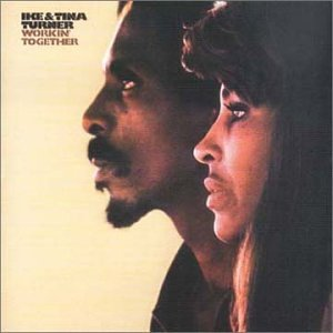 Ike &amp; Tina Turner - Workin' Together
