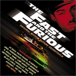 The Fast And The Furious soundtrack