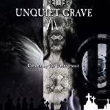 Album cover for The Unquiet Grave: Unearthing the Underground (disc 2)