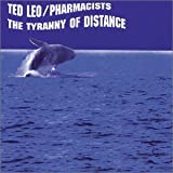 Tyranny of Distance - Ted Leo
