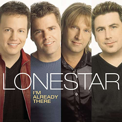 Lonestar - I'm Already There