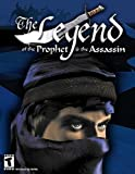 Legend of the Prophet & the Assassin