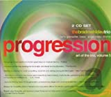 Copertina di Progression: Art of the Trio, Volume 5  (disc 1)