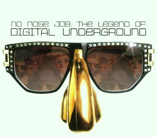 No Nose Job: The Legend of Digital Underground