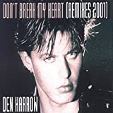 Don't Break My Heart (Remixes 2001)