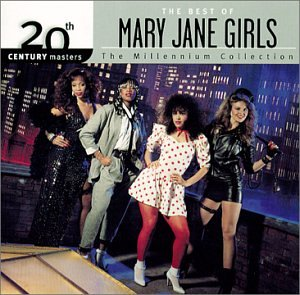 Mary Jane Girls - 20th Century Masters - The Millennium Collection: The Best of the Mary Jane Girls - Zortam Music