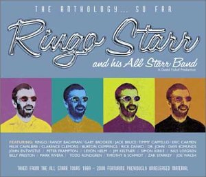 Ringo Starr &amp; His All-Starr Band: The Anthology