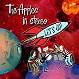 SIGNAL IN THE SKY (LET'S GO... - The Apples In Stereo