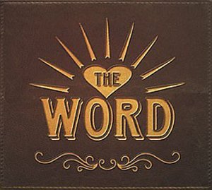 The Word: The Word