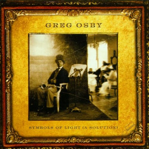 Greg Osby: Symbols Of Light (A Solution)