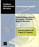 Constructing a Secure Enterprise Network--Remote Security