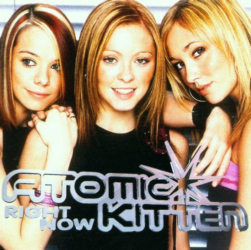 Atomic Kitten - Right Now - Zortam Music
