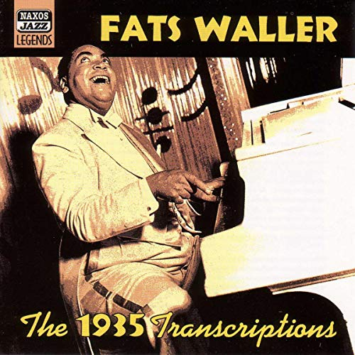 Fats Waller: The 1935 Transcriptions