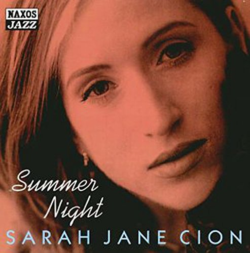 Sarah Jane Cion: Summer Night